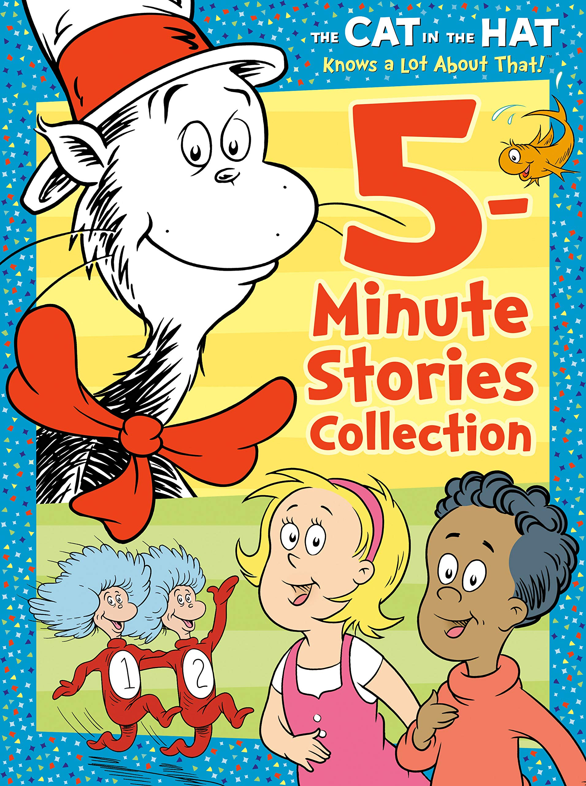 The Cat in the Hat Knows a Lot About That 5-Minute Stories Collection (Dr.  Seuss /The Cat in the Hat Knows a Lot About That): Random House, Random  House: 9780593373545: Amazon.com: Books
