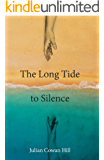 The Long Tide to Silence (English Edition)