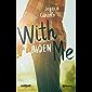 With me. Aiden (Volumen independiente)