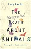 The Unexpected Truth About Animals: Brilliant natural history, starring lovesick hippos, stoned sloths, exploding bats and frogs in taffeta trousers.