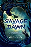The Savage Dawn (THE GIRL AT MIDNIGHT)