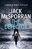 The Defector (Maggie Black Case Files Book 3)