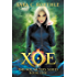 Xoe: Vampires, and Werewolves, and Demons, oh my! (Xoe Meyers Young Adult Fantasy/Horror Series Book 1) (English Edition)