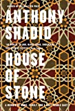 House of Stone: a Memoir of Home, Family and a Lost Middle East