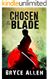 Chosen by the Blade