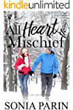 All Heart and Mischief (A Town Named Eden Book 4)