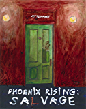 SALVAGE: prelude to a thriller (Phoenix Rising Book 2)