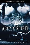 Arctic Spirit (Arctic Ice Book 1)