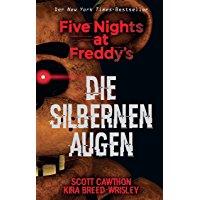 Five Nights at Freddy's: Die silbernen Augen (German Edition) book cover