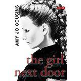 The Girl Next Door (Bend or Break Book 3)