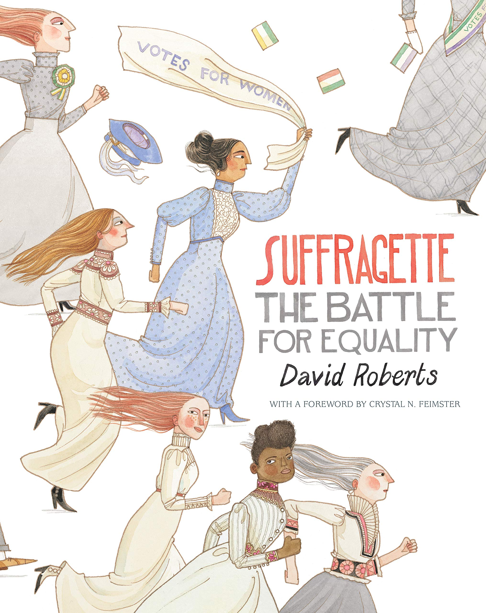 Suffragette: The Battle for Equality_Books About Strong Women