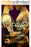 St-St-Stuffed (Enemies to Lovers Book 2)