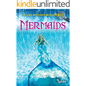 Mermaids (Solving Mysteries With Science)