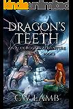 Dragon's Teeth: An Alex Rogers Adventure (Ranger Book 2)