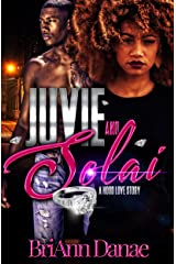 Juvie & Solai: A Hood Love Story Kindle Edition