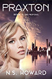 The Proposal (Praxton Book 3)
