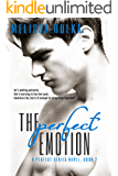 The Perfect Emotion (Book Two of The Perfect Series)