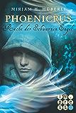 Rache der Schwarzen Engel (Die Phoenicrus-Trilogie 3)