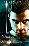 Atonement (A Science Fiction / Paranormal Romance) (Six Saviors Series Book 8)
