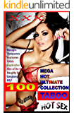 100 Taboo Erotic Stories: Mega Hot Ultimate Collection