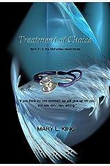 Treatment of Choice: Book #1 in The McFadden Series (The McFadden Novel Series) Kindle Edition