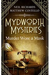 Mydworth Mysteries - Murder wore a Mask (A Cosy Historical Mystery Series Book 4) Kindle Edition