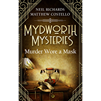 Mydworth Mysteries - Murder wore a Mask (A Cosy Historical Mystery Series Book 4) (English Edition)