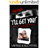 I'll Get You! Drugs, Lies, and the Terrorizing of a PTA Mom (true crime)