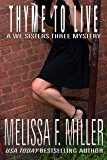 Thyme to Live (A We Sisters Three Mystery Book 3)