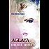 Aglaya: Una historia trágica