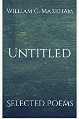 Untitled: Selected Poems Kindle Edition
