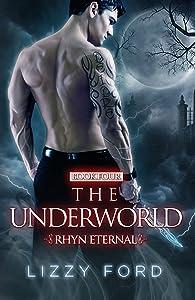 The Underworld (Rhyn Eternal Book 4)