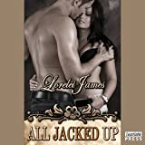 All Jacked Up: Rough Riders Series, Book 8