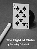 The Eight of Clubs