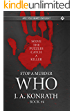 STOP A MURDER - WHO (Mystery Puzzle Book 4)