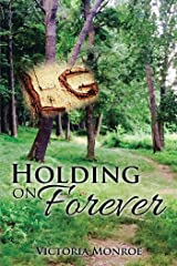 Holding on Forever Kindle Edition