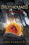 The Hunters (Brotherband Book 3): Book Three (Brotherband Chronicles) (English Edition)