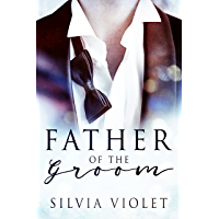 Father of the Groom (Love and Care Book 1) (English Edition)