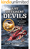 Just Different Devils (Hetta Coffey Series Book 7)