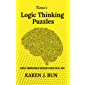 Karen's Logic Thinking Puzzles: Lateral Thinking Riddles And Brain Teasers For All Ages