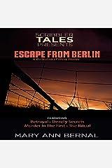 Scribbler Tales Presents: Escape from Berlin Audible Audiobook