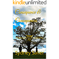 "Consequence & Consequences: ""Ooops"" A Regency Romance inspired by P&P"