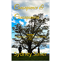 """Consequence & Consequences: """"Ooops"""" A Regency Romance inspired by P&P (English Edition)"""