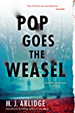 Pop Goes the Weasel: A Detective Helen Grace Thriller (DI Helen Grace Thriller Book 2)