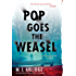 Pop Goes the Weasel (DI Helen Grace Thriller Book 2)