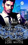 Secrets and Sorcery (Dark Guards Book 1)
