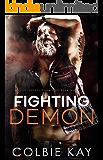 Fighting Demon (Satan's Sinners M.C. Book 10)