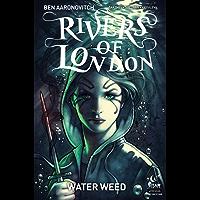 Rivers of London: Water Weed #2