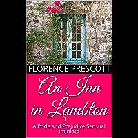 An Inn in Lambton: A Pride and Prejudice Sensual Intimate (A Daring Rescue Book 1)
