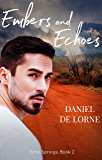 Embers And Echoes (Echo Springs Book 2)